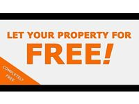 LANDLORDS - LET YOUR PROPERTYFOR FREE- NO CATCHES