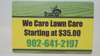 We Care Lawn Care $35.00 Serving Truro to Great Village