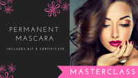 ✨✨PERMANENT MASCARA MASTERCLASS & CERTIFICATION!✨✨