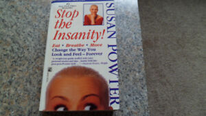 Stop The Insanity by Susan Powter