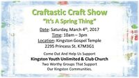 "Craftastic Craft Show  ""It's A Spring Thing"""