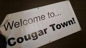 birthday sign - Welcome to Cougar Town Peterborough Peterborough Area image 1