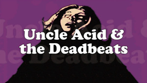 Graveyard and Uncle acid and the deadbeats tickets. 3 available