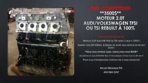 SPÉCIAL !!! Moteur 2.0T Audi/Volkswagen REFAIT à neuf !