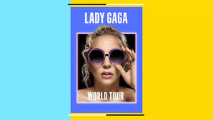 2 Billets carton pour Lady Gaga - Centre Bell - Section 302