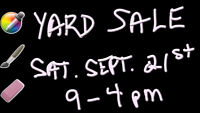 #57, Sat. SEPT. 21 @ 9am-5pm, Garage Yard Estate Sale!!!!