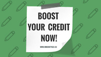 BOOST YOUR CREDIT SCORE NOW!.