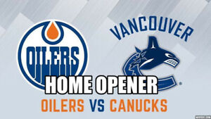 OPENER ✯✯Edmonton Oilers vs. Vancouver Canucks WED Oct 2 8PM ✯✯