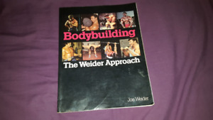 Bodybuilding : The Weider Approach by Joe Weider (1981, Paperbac