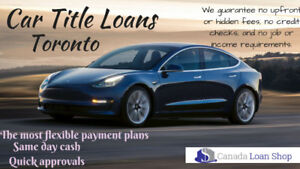 Secured Car Title Loans Toronto At Lowest Rates