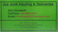 Juz Junk Hauling .. .. Snow Removal Services .. .. Yard Cleanups