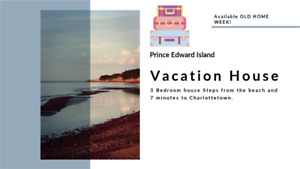 Price Edward Island Summer Rental - Available Old Home Week.
