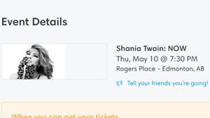 Pair of Shania Twain tickets Edmonton May 10 - Face Value