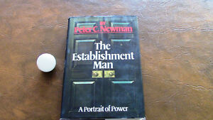 The Establishment Man - A Portrait of Power, Peter C. Newman Kitchener / Waterloo Kitchener Area image 1