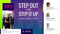 STEP OUT AND STEP IT UP: Business conference in Ottawa.