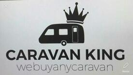 Caravan king/We buy any caravan/Best prices paid in real money/