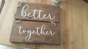 """ better together "" chair signs"