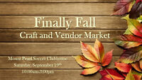 Finally Fall Craft and Vendor Market - Tables Available-