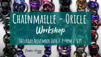 Chainmaille Oricle Class at Creative Haven YXE