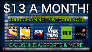 4000+ CHANNELS, 13000 MOVIES/SERIES UK,US,INDIAN TV $13 A MONTH