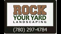 Call Rock Your Yard Landscaping!