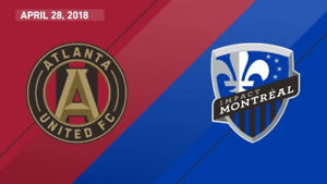 ((( ATLANTA UNITED VS MONTREAL IMPACT )))