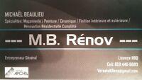 M.B. Rénov     Entrepreneur Général RBQ 5731-8651-01