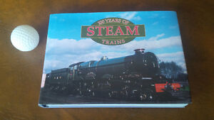 Book: 100 Years of Steam Trains, 2002