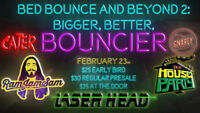 -=-BED BOUNCE AND BEYOND 2: BIGGER, BETTER AND BOUNCIER!-=-