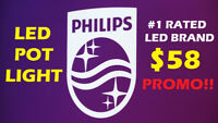 #1 QUALITY PHILIPS® LED POTLIGHT SKILLFUL INSTALLATION $58