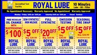 ROYAL LUBE SPECIAL FREE REG OIL CHANGE WITH RUSTPROOFING