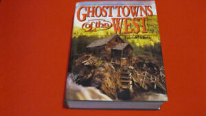 Ghosttowns Of The West  By Lambert Florin.