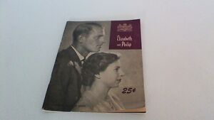 Vintage Oct. 1951 Softcover Elizabeth and Philip Royal Visit