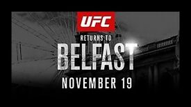 UFC Belfast Tickets - Great Seats **face value**