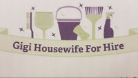 Gigi HouseWife For Hire ~ Cleaning Service