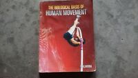The Biological Basis of Human Movement – University Text Book