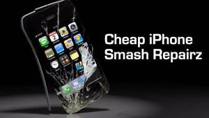CHEAP IPHONE SMASH REPAIRS *WE CAN COME TO YOU* Varsity Lakes Gold Coast South Preview