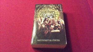 Sublimes créatures ( roman )