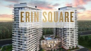 Platinum VVIP Access to Erin Square Condos, ERIN MILLS CITY CENT