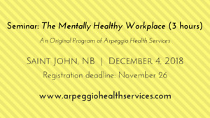 Seminar: The Mentally Healthy Workplace - Saint John, Dec. 4