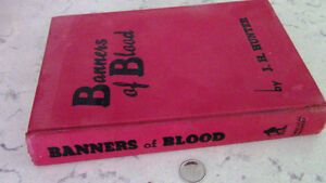 Banners of Blood, J.H. Hunter, 1947