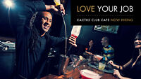 CACTUS CLUB CAFE | Hiring all positions!