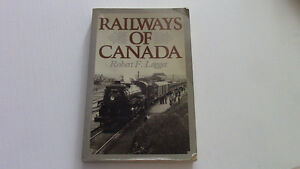 Railways of Canada, Robert F. Legget, 1973 Kitchener / Waterloo Kitchener Area image 1