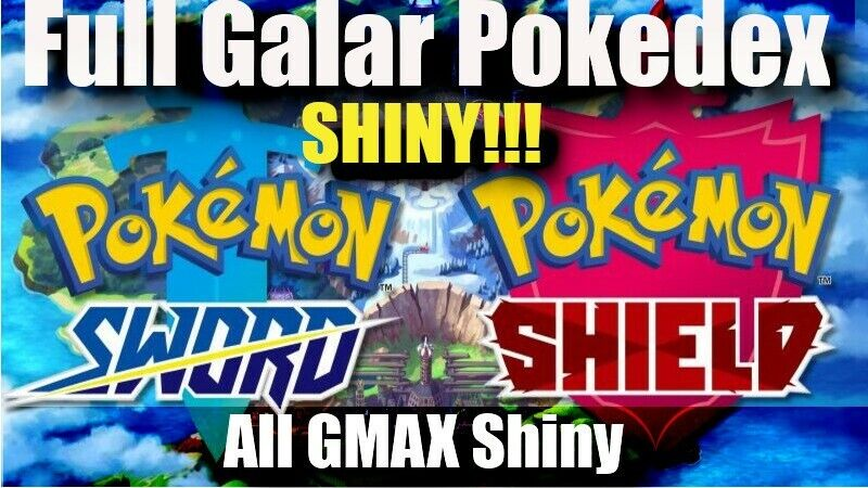Pokemon Sword and Shield HOME | Complete Galar Pokedex All Shiny | All GMAX