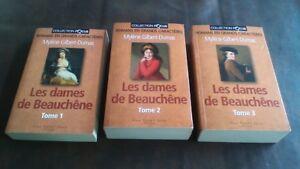 Les dames de Beauchene ( Mylène Gilbert-Dumas ) trilogie