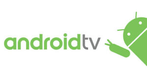 Android TV, internet  TV, online  streaming tv