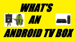 WHAT IS A ANDROID TV BOX?? HUH