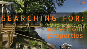 Do you own a Property on the Lake? Waterfront? I have Buyers!