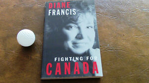 Fighting for Canada, Diane Francis, 1996, Signed Kitchener / Waterloo Kitchener Area image 1