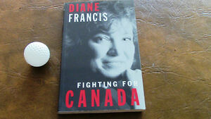 Fighting for Canada, Diane Francis, 1996, Signed